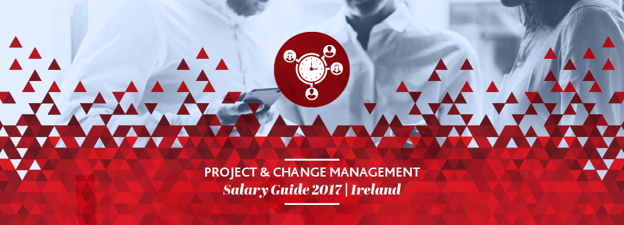 2017 Project & Change Management Salary Guide