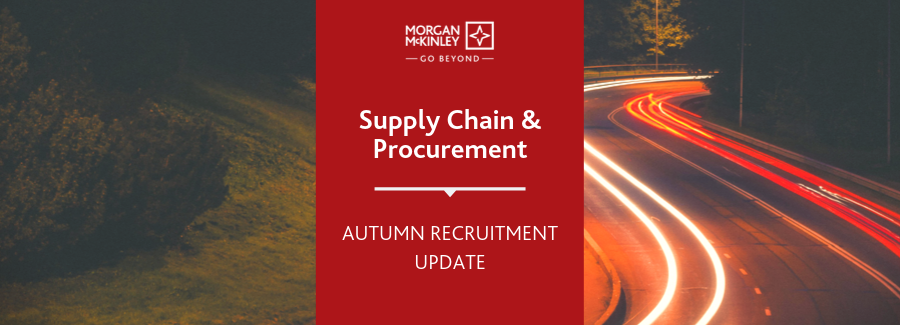 Supply Chain & Procurement recruitment update Q3 2019