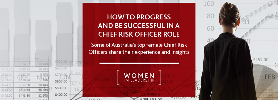 ow to Progress and Be Successful in a Chief Risk Officer Role