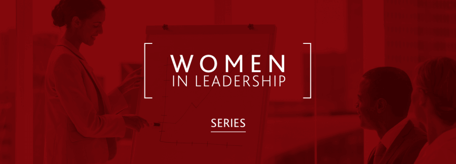 [Women in Leadership Series]