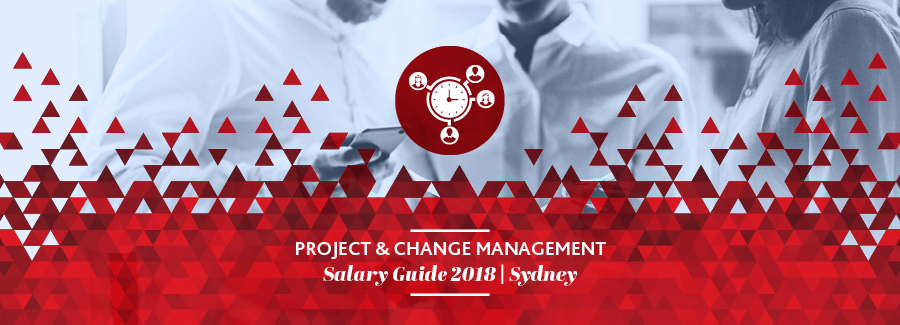 2018 Project & Change Management Salary Guide