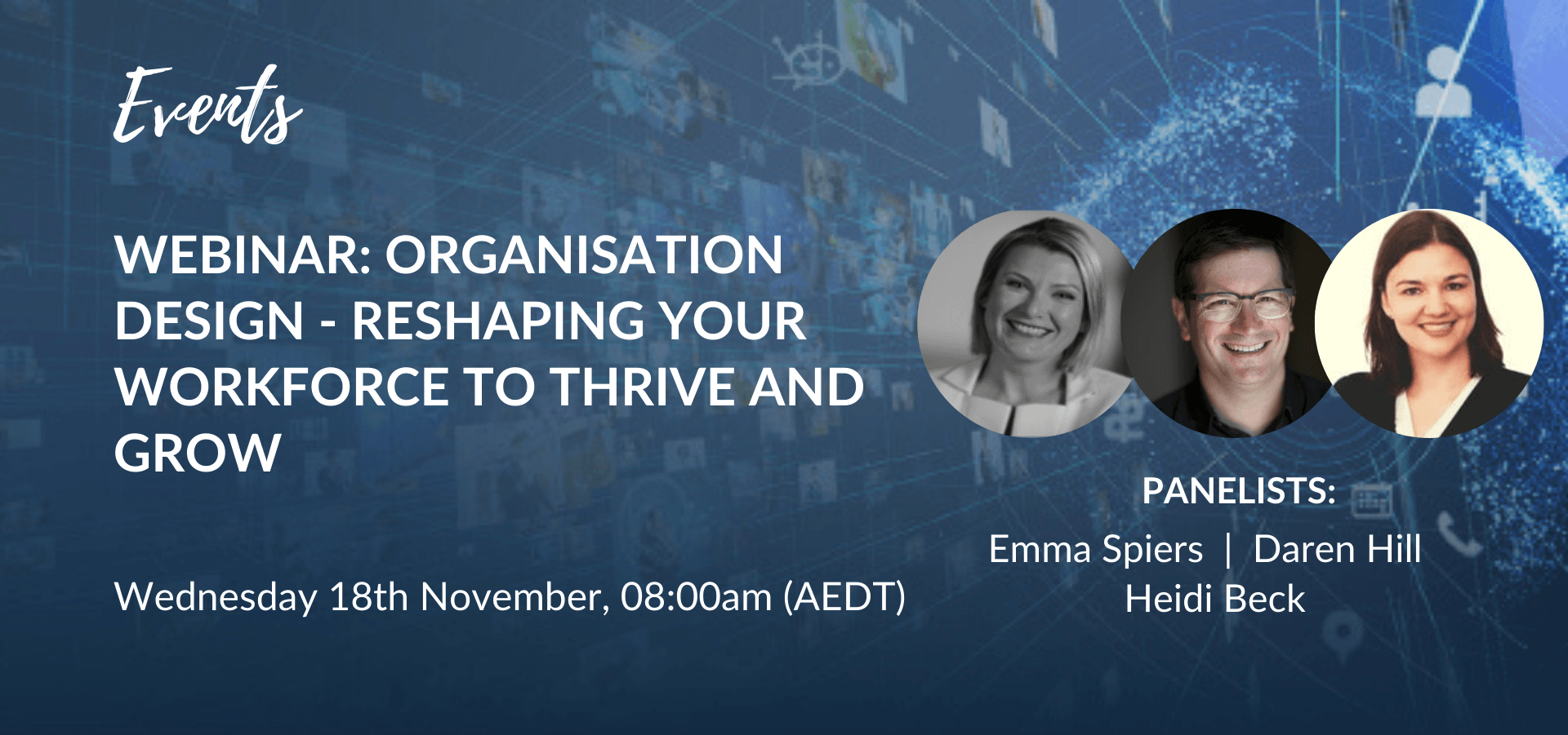 Webinar: Organisation Design - Reshaping Your Workforce To Thrive And Grow