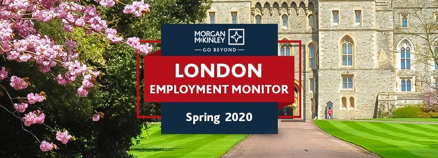 Spring 2020 London Employment Monitor: City jobs were on the rebound, then came Covid-19