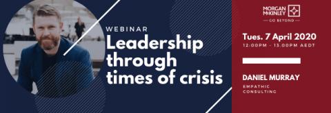 Webinar: Leadership through times of Crisis