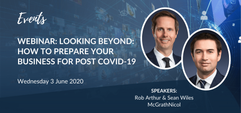 Webinar:  Looking Beyond: How to prepare your business for post COVID-19