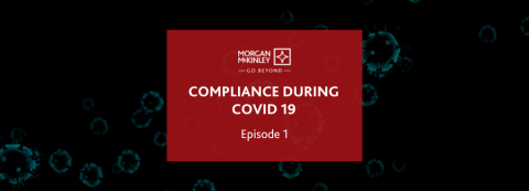 Compliance during Covid 19 - Episode 1