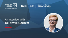 Real Talk Series | An interview with Dr. Steve Garnett
